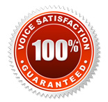 Voice Satisfaction Guarantee